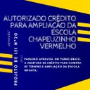 AUTORIZADO CRÉDITO PARA AMPLIAÇÃO DA ESCOLA CHAPEUZINHO VERMELHO