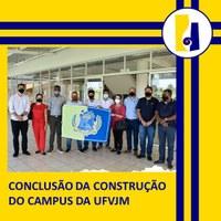 CONCLUSÃO DA CONSTRUÇÃO DO CAMPUS DA UFVJM