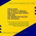 PROCONS DE TODO O BRASIL REALIZAM MUTIRÃO ONLINE DE RENEGOCIAÇÃO DE DÍVIDAS