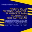 PROJETO DE LEI PRETENDE GARANTIR TRANSPORTE PARA PACIENTES DA REDE PARTICULAR